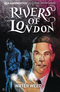 [Rivers Of London: Water Weed #3 (Product Image)]