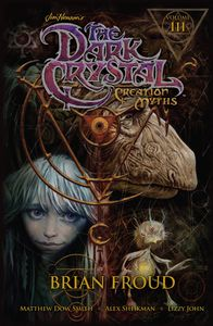 [The Dark Crystal: Volume 3: Creation Myths (Product Image)]
