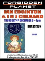 [Ian Edginton and I N J Culbard Signing Brass Sun (Product Image)]
