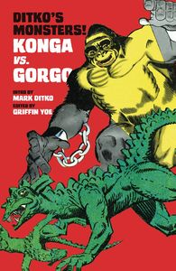 [Ditko Monsters! Kong Vs Gorgo (Product Image)]