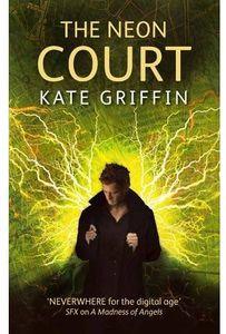 [Matthew Swift: Book 3: The Neon Court (Product Image)]