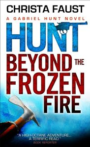 [Gabriel Hunt: Hunt Beyond The Frozen Fire (Product Image)]