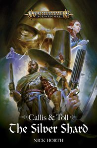 [Warhammer: Age Of Sigmar: Callis & Toll: The Silver Shard (Product Image)]