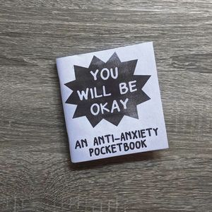 [You Will Be Okay: An Anti-Anxiety Pocketbook (One Shot) (Product Image)]