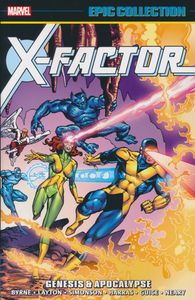 [X-Factor: Epic Collection: Genesis & Apocalypse (Product Image)]