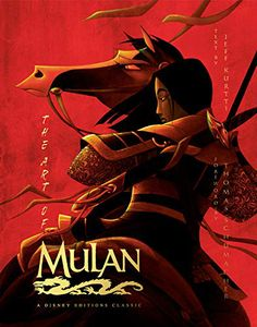 [The Art Of Mulan: A Disney Editions Classic (Hardcover) (Product Image)]