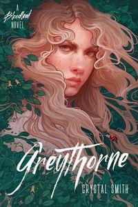 [Bloodleaf Trilogy: Book 2: Greythorne (Product Image)]