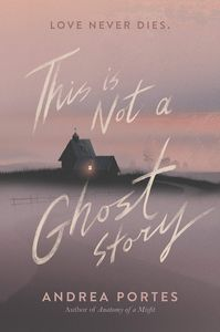 [This Is Not A Ghost Story (Hardcover Edition) (Product Image)]