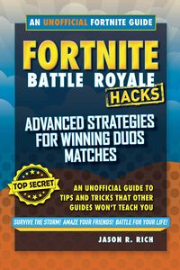 [Fortnite Battle Royale Hacks: Advanced Strategies For Duos (Hardcover) (Product Image)]