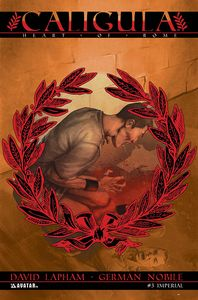 [Caligula: Heart Of Rome #3 (Imperial Variant) (Product Image)]