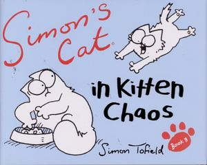 [Simons Cat: Volume 3: Kitten Chaos (Hardcover) (Product Image)]
