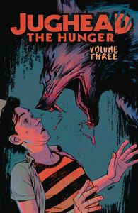 [Jughead: The Hunger: Volume 3 (Product Image)]