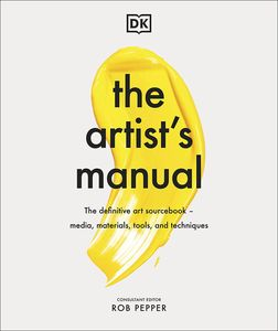 [The Artist's Manual: The Definitive Art Sourcebook: Media, Materials, Tools & Techniques (Hardcover) (Product Image)]