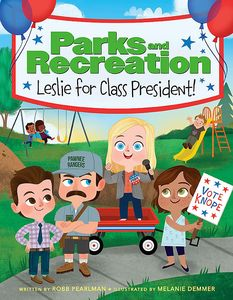 [Parks & Recreation: Leslie For Class President! (Product Image)]