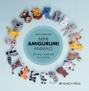 [Mini Amigurumi Animals: 26 Tiny Creatures To Crochet (Hardcover) (Product Image)]