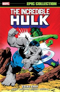 [The Incredible Hulk: Going Gray (Epic Collection) (Product Image)]