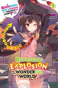 [Konosuba: An Explosion On This Wonderful World! Volume 1 (Light Novel) (Product Image)]