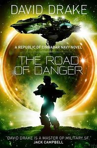 [The Republic of Cinnabar Navy: Book 9: The Road Of Danger (Product Image)]