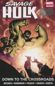 [Savage Hulk: Volume 2: Down To The Crossroads (Product Image)]