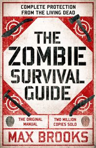 [The Zombie Survival Guide: Complete Protection From The Living Dead (Signed) (Product Image)]
