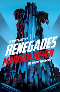 [Renegades: Book 1: Renegades (Bookplated Signed Edition) (Product Image)]
