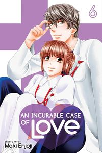 [An Incurable Case Of Love: Volume 6 (Product Image)]