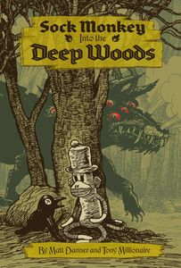 [Sock Monkey: Into The Deep Woods (Product Image)]