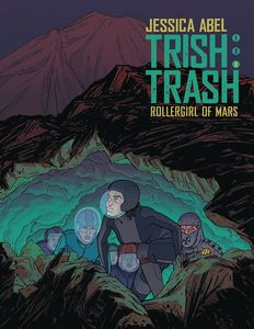 [Trish Trash: Volume 3: Roller Girl Of Mars (Hardcover) (Product Image)]