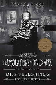 [Miss Peregrine's Peculiar Children: Book 6: The Desolations Devil's Acre (Signed Edition Hardcover) (Product Image)]