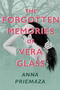 [The Forgotten Memories Of Vera Glass (Hardcover) (Product Image)]