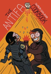 [The Antifa Super Soldier Cookbook (One Shot) (Product Image)]