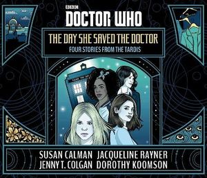 [Doctor Who: The Day She Saved The Doctor (Product Image)]