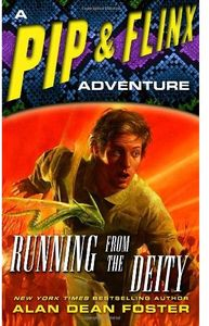 [Pip & Flinx: Running From The Deity (Product Image)]