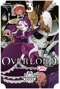 [Overlord: The Undead King Oh!: Volume 3 (Product Image)]