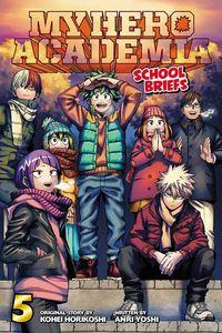 [My Hero Academia: School Briefs: Volume 5 (Product Image)]
