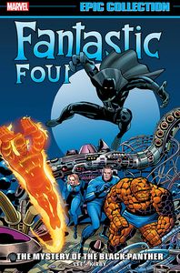 [Fantastic Four: Epic Collection: Mystery Of Black Panther (Product Image)]