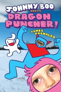 [Johnny Boo Meets Dragon Puncher (Hardcover) (Product Image)]