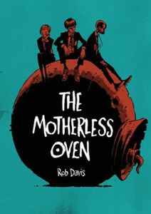 [The Motherless Oven (Product Image)]