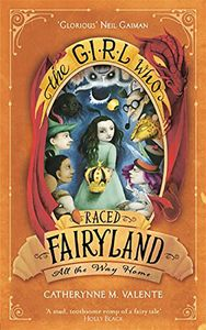 [The Girl Who Raced Fairyland All The Way Home (Product Image)]