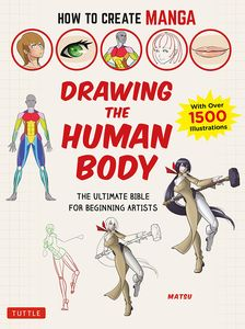 [How To Create Manga: Drawing The Human Body (Product Image)]
