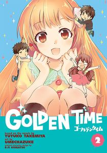 [Golden Time: Volume 2 (Product Image)]