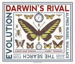 [Darwin's Rival: Alfred Russel Wallace & The Search For Evolution (Hardcover) (Product Image)]