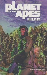 [Planet Of The Apes: Cataclysm: Volume 3 (Product Image)]