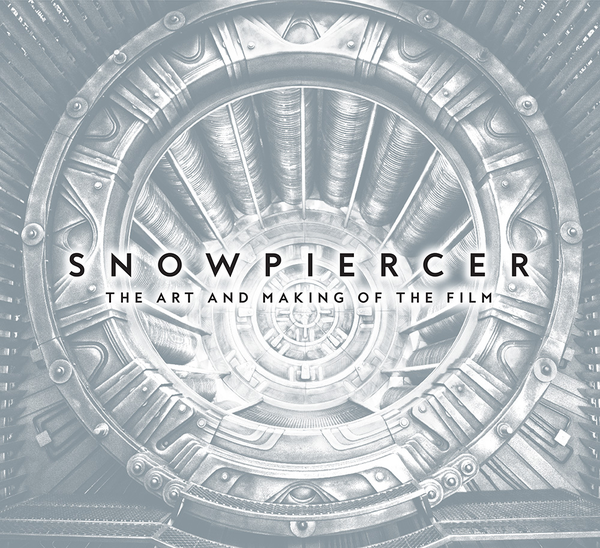 [The cover for Snowpiercer: The Art And Making Of The Film (Limited Edition Hardcover Signed By Bong Joon Ho & Tilda Swinton)]