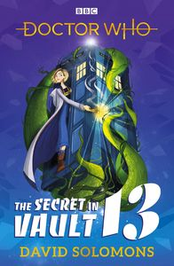 [The Secret In Vault 13: A Doctor Who Story (Product Image)]
