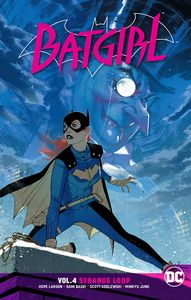 [Batgirl: Volume 4: Strange Loop: Rebirth (Product Image)]