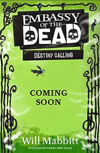 [Destiny Calling: Book 3: Embassy Of The Dead (Product Image)]