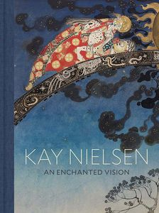 [Kaye Nielsen: An Enchanted Vision (Hardcover) (Product Image)]