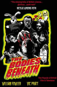 [The Bodies Beneath: The Flipside of British Film and Television (Product Image)]