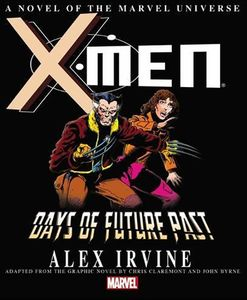 [X-Men: Days Of Future Past: A Novel Of The Marvel Universe (Product Image)]